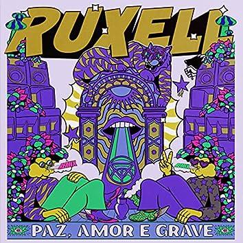 Paz, Amor e Grave (Remixes)