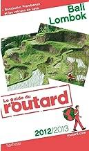 guide du routard bali, lombok 2012/2013