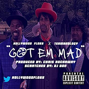 Got Em Mad (feat. Termanology)