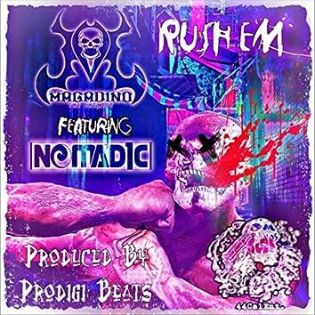 Rush 'Em (feat. Nomad1c)