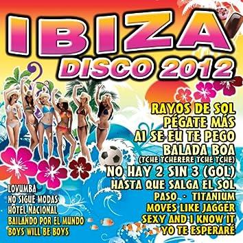 Ibiza Disco 2012