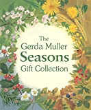 Muller, G: Gerda Muller Seasons Gift Collection