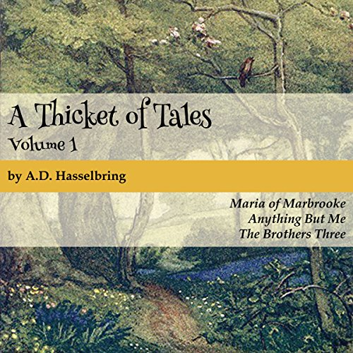 A Thicket of Tales, Volume 1 audiobook cover art