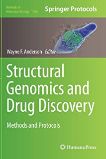 Structural Genomics and Drug Discovery: Methods and Protocols (Methods in Molecular Biology)