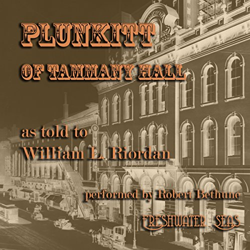 Plunkitt of Tammany Hall audiobook cover art