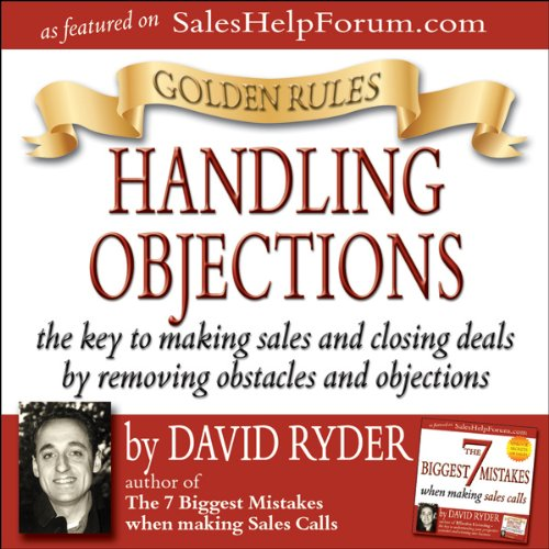 Golden Rules - Handling Objections audiobook cover art