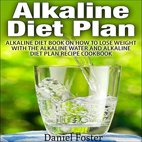Alkaline Diet Plan audiobook cover art