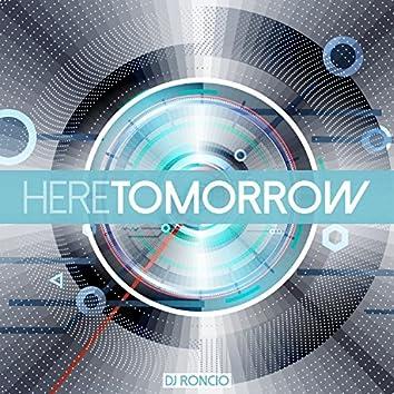 Here Tomorrow