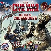 Marvel's Captain America: Civil War: The Rise of Crossbones