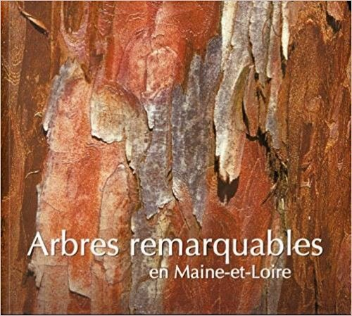 Arbres remarquables en Maine-et-Loire (Imago)