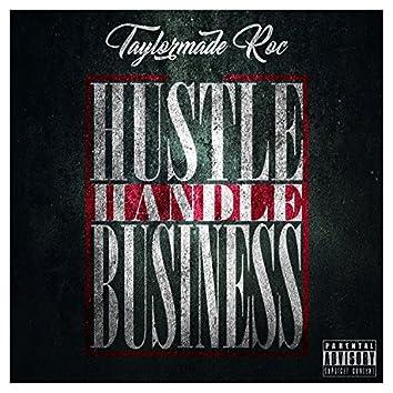 Hustle Handle Business