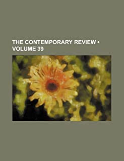The Contemporary Review (Volume 39)