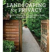 隐私的景观:将室外空间变成宁静的撤退的创新方式