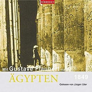Mit Gustave Flaubert nach Ägypten Titelbild