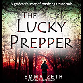The Lucky Prepper: A Gardener's Story of Surviving a Pandemic cover art