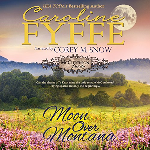 Moon Over Montana: McCutcheon Family Series, Book 5 audiobook cover art