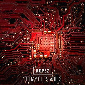 Friday Files, Vol. 3