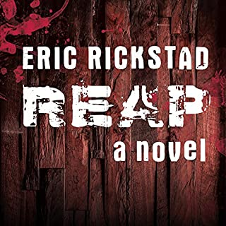 Reap                   By:                                                                                                                                 Eric Rickstad                               Narrated by:                                                                                                                                 R. C. Bray                      Length: 9 hrs and 32 mins     43 ratings     Overall 3.7