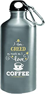 I Love Creed As Much As I Love Coffee Gift For Her - Water Bottle