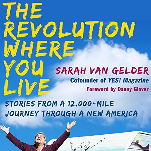 The Revolution Where You Live audiobook cover art
