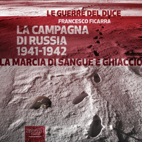 La Campagna di Russia 1941-1942 [War in Russia 1941-1942] audiobook cover art