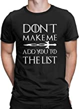 Don't Make Me Add You to The List T Shirt Funny Thrones Arya Stark Tops Tees for Men