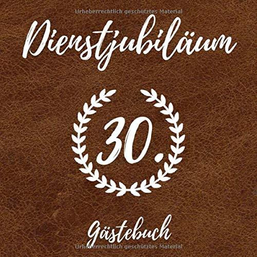 Dienstjubiläum Gästebuch: Erinnerungsbuch zum Eintragen von Glückwünschen zum 30 Jährigen...