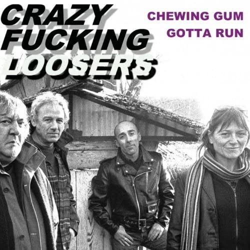 Crazy Fucking Loosers