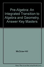 Pre-Algebra: An Integrated Transition to Algebra and Geometry, Answer Key Masters