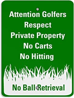 Attention Golfers Respect Private Property No Carts Hitting Aluminum Weatherproof Metal Sign Vertical Street Signs