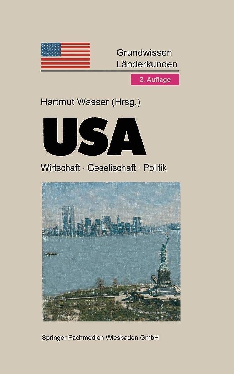 師匠分子月面USA: Politik · Gesellschaft · Wirtschaft (Grundwissen - Laenderkunden)