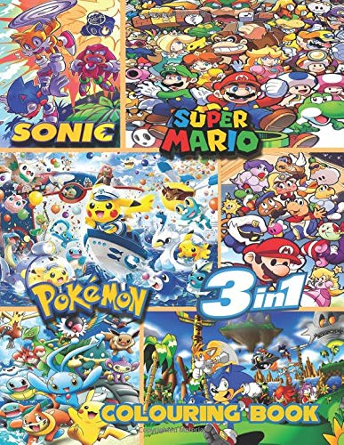 Sonic, Super Mario, Pokemon | 3-in-1 colouring book: JUMBO Colouring Book | 50+ illustrations | Sonic The Hedgehog | Super Mario | Pokemon | High Quality Colouring Pages | Ages 3-10