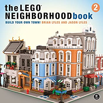 The LEGO Neighborhood Book 2  Build Your Own City!