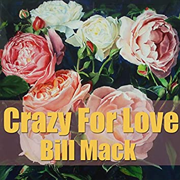 Crazy For Love