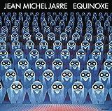 Equinoxe - ean-Michel Jarre