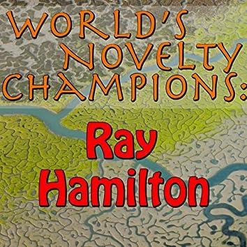 World's Novelty Champions: Ray Hamilton (Instrumental)