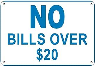 Best no bills over 20 sign Reviews