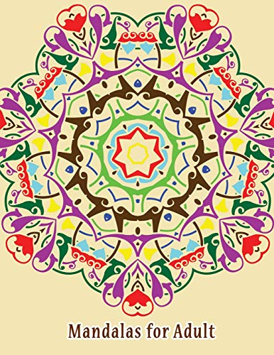 Mandalas for Adult: 100 Unique original art designs for hours of relaxation