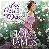 Say Yes to the Duke (Wildes of Lindow Castle)