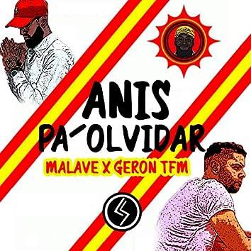 Anis Pa´olvidar