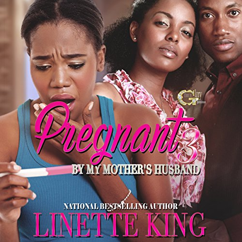 Pregnant by my Mother's Husband 3 Audiobook By Linette King cover art