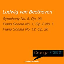 Orange Edition - Beethoven: Symphony No. 8, Op. 93 & Piano Sonatas Nos. 1, 12