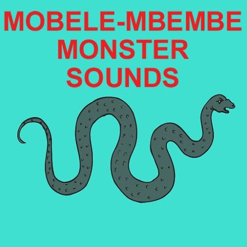 MOBELE-MBEMBE Monster Sounds App for the MOBELE-MBEMBE Monster & Sounds