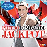 Songtexte von Pietro Lombardi - Jackpot