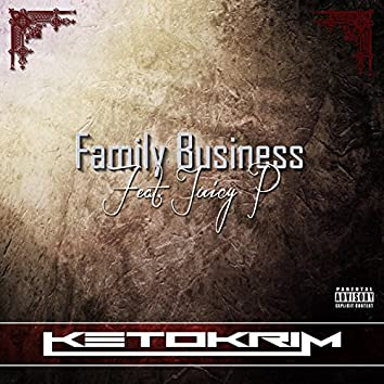 Family Business (feat. Juicy P)