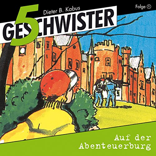 Auf der Abenteuerburg     5 Geschwister 1              By:                                                                                                                                 Günter Schmitz                               Narrated by:                                                                                                                                 Justine Seewald,                                                                                        Katrin Landau,                                                                                        Stephan Hofmann,                   and others                 Length: 48 mins     1 rating     Overall 5.0