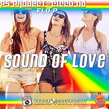 Sound of Love (feat. Flo P.) [Hit Mania Champions 2017]