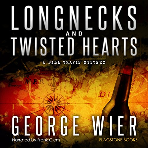 Longnecks and Twisted Hearts audiobook cover art