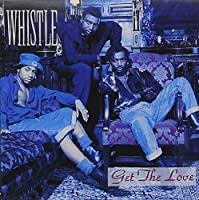 Get the Love by WHISTLE