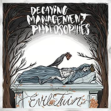 Decaying Management Philosophies III